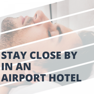 Book into an airport hotel