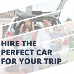Hire the right car for your trip