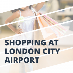 Shopping at London City Airport