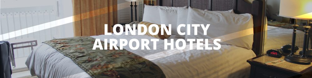 London City Airport hotels - Airport hotels