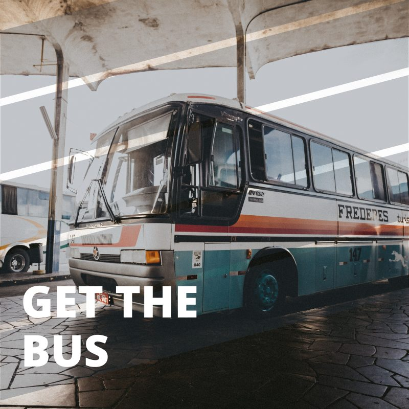 get the bus